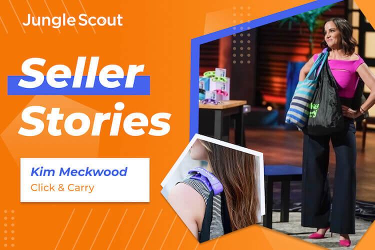 亚马逊卖家成功案例:Kim Meckwood - Click & Carry 提袋器发明人